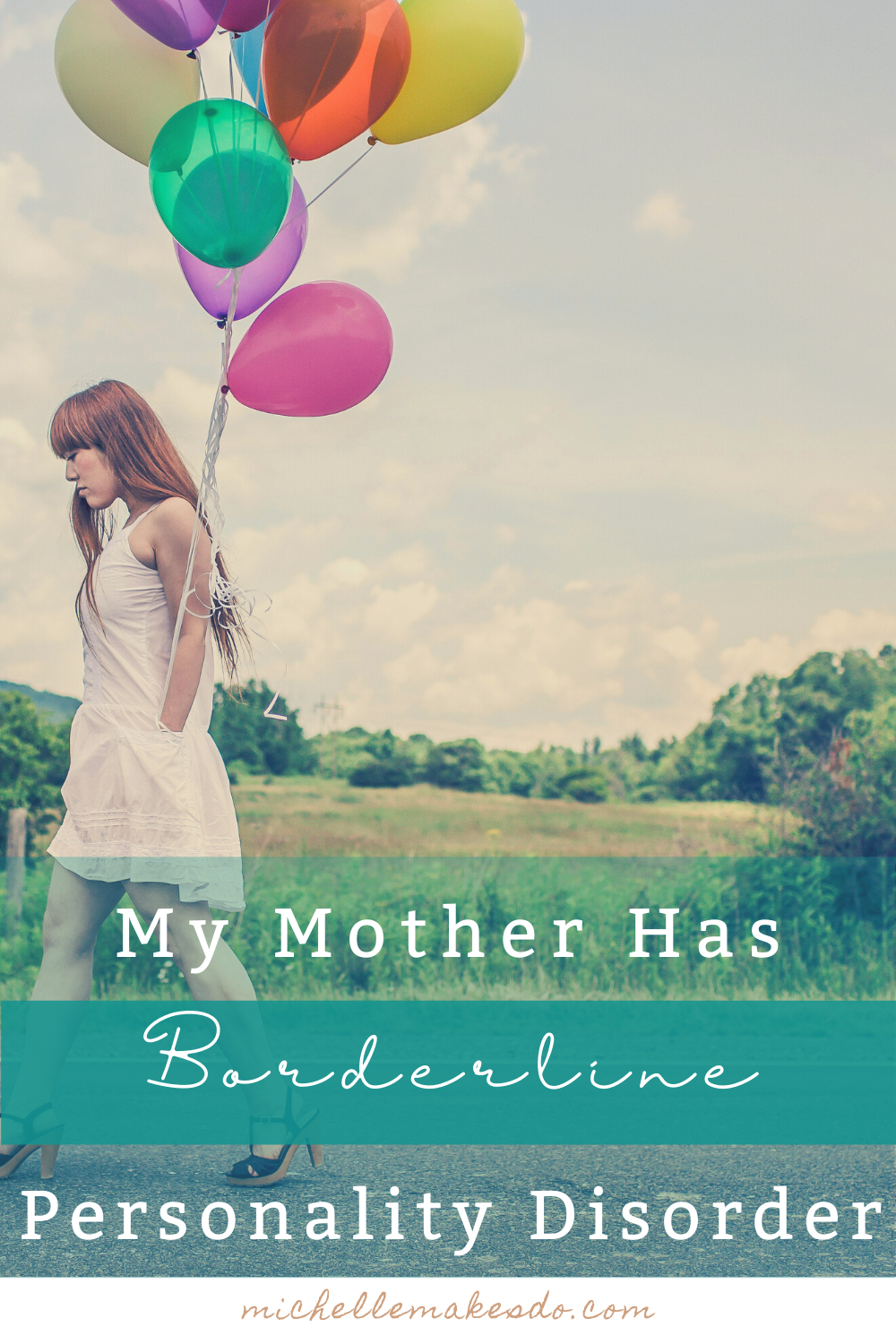 My Mother Has Borderline Personality Disorder