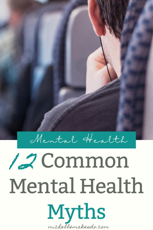12 Common Mental Health Myths