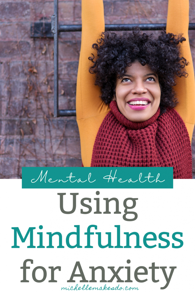 Using Mindfulness for Anxiety