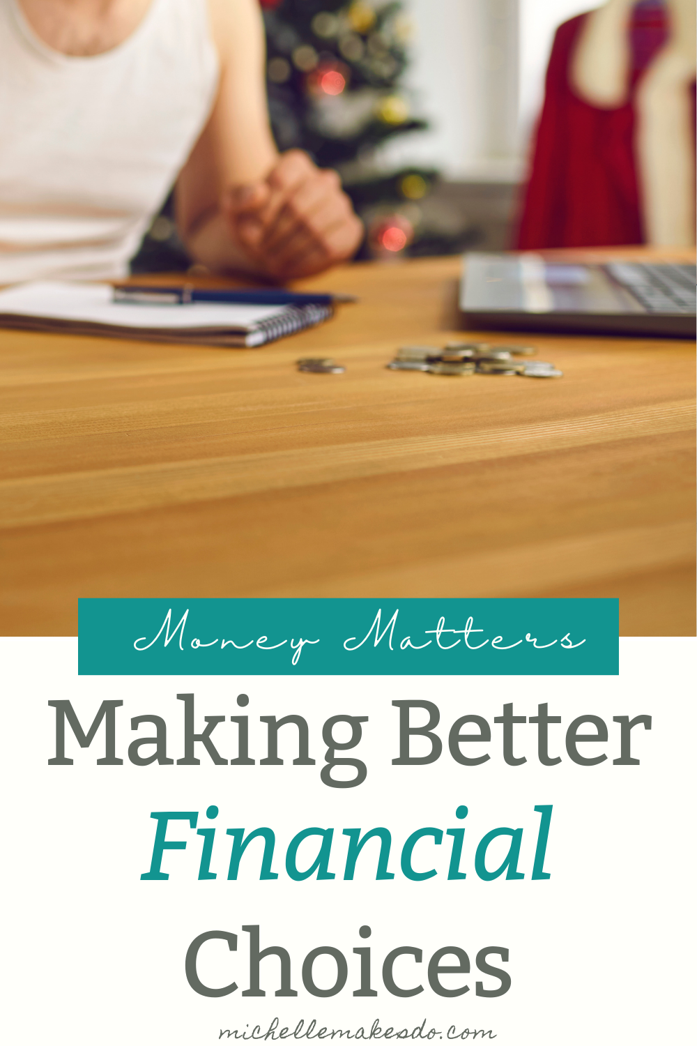 Better Financial Choices