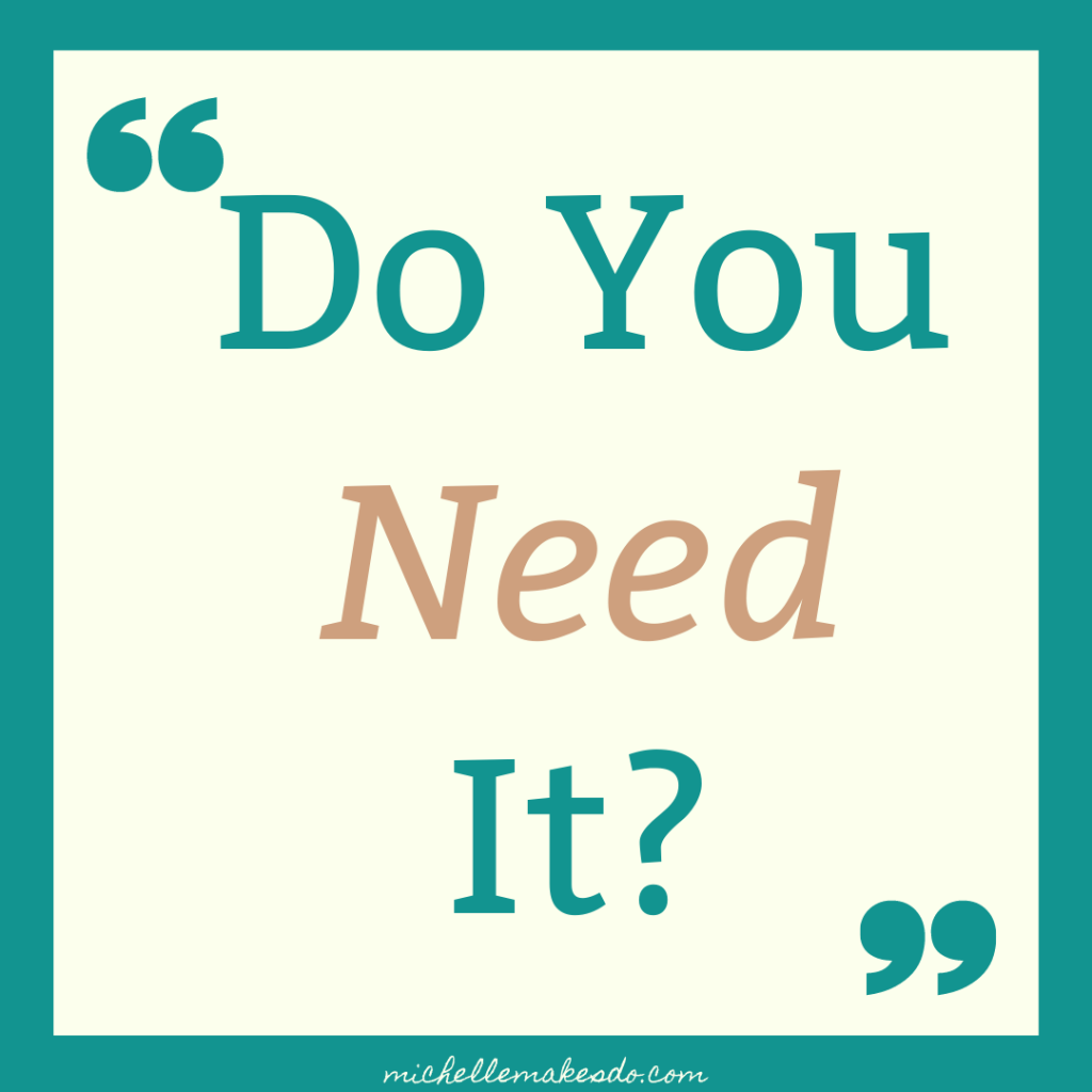 Do You Need It