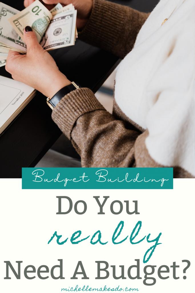 Do You Really Need A Budget