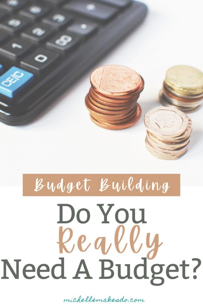 Really Need A Budget