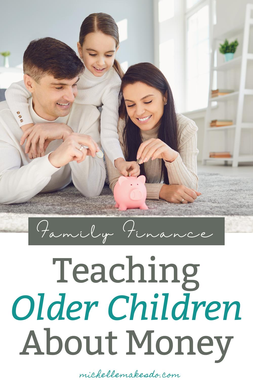 Teaching Older Children About Money
