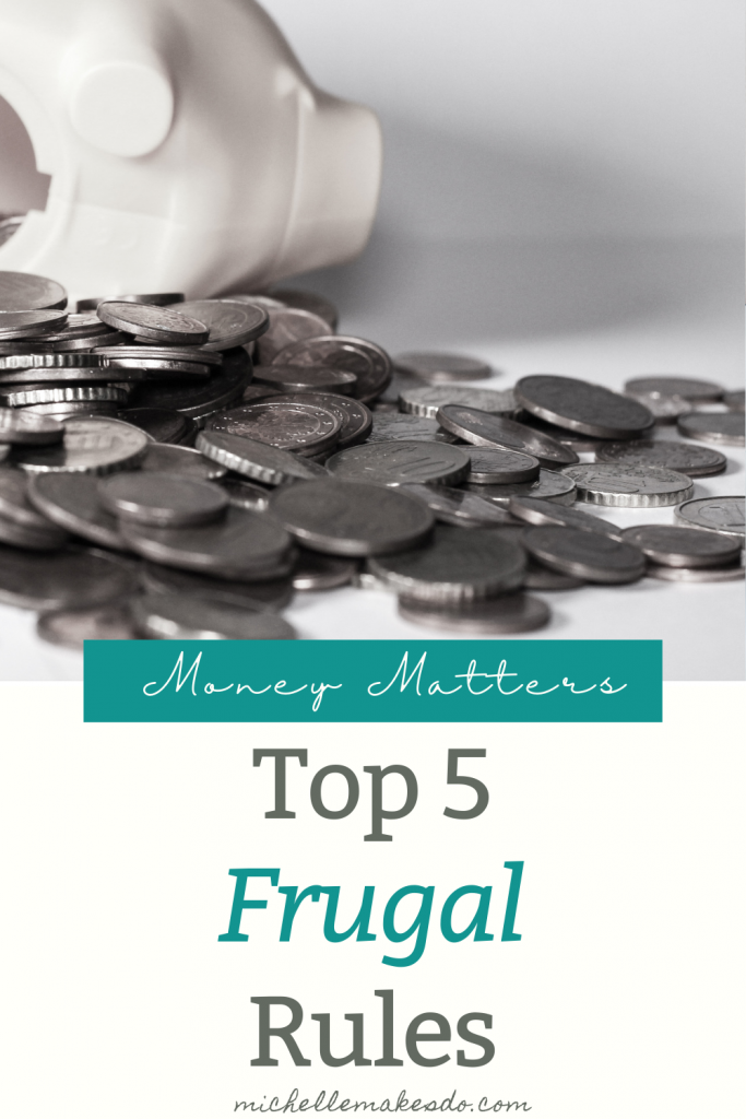 Top 5 Frugal Rules